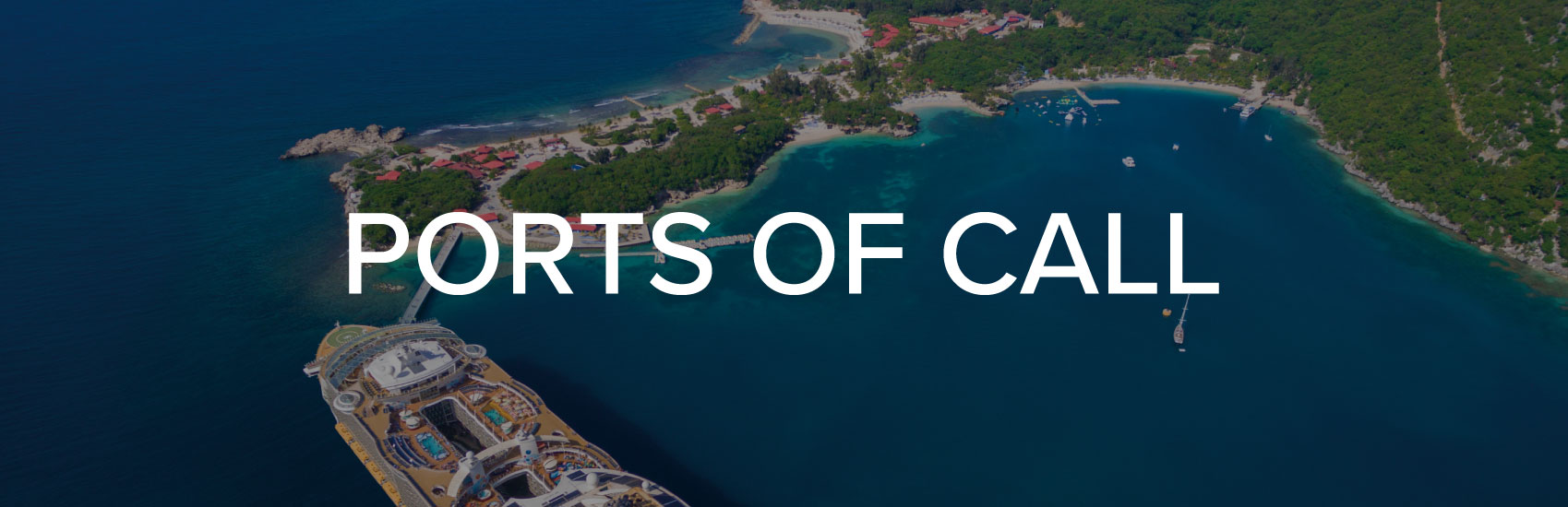 Royal Caribbean | Ports of Call 0