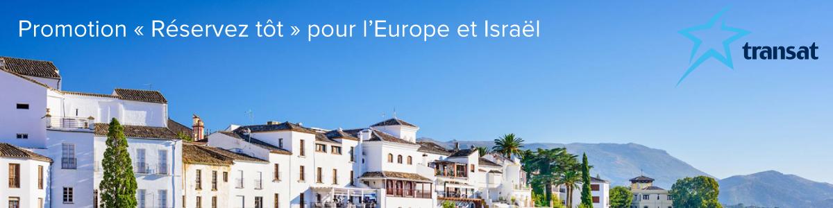 Promotion « Réservez tôt  » de Transat pour l'Europe et Israël