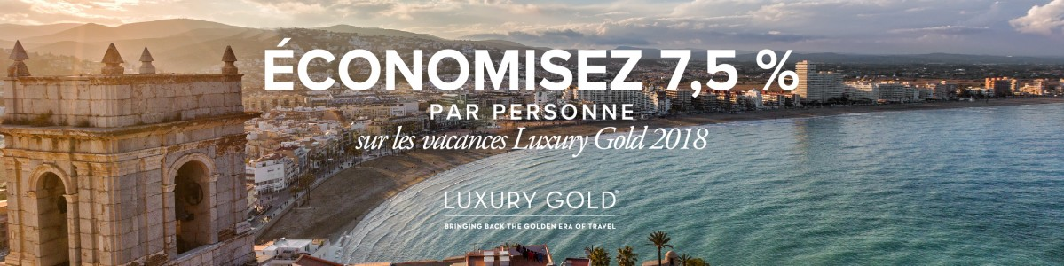 Promotion « Réservez tôt » de Luxury Gold