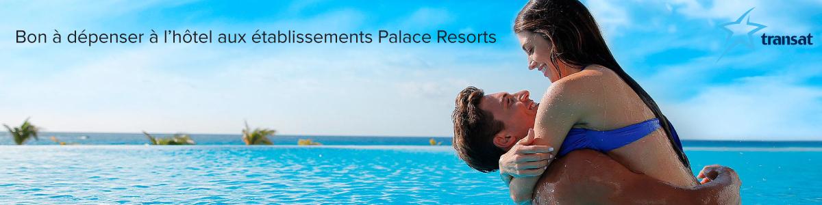 Profitez d'un bon de 1500 $ US à dépenser aux hôtels Palace Resorts