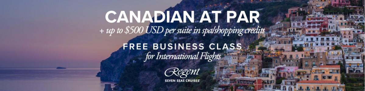 Regent Seven Seas Cruises® Canadian At Par - Extended!
