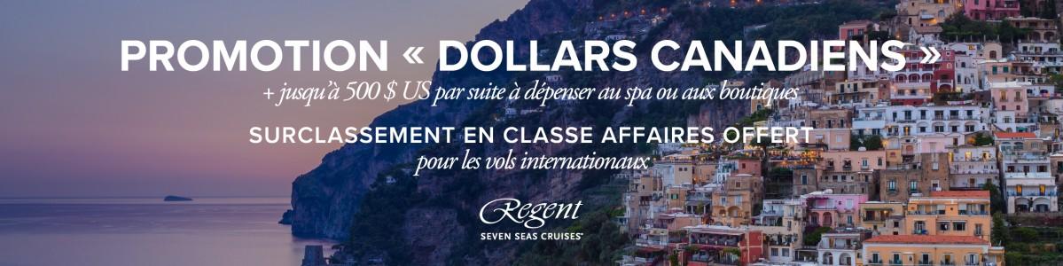 La promotion « dollars canadiens » de Regent Seven Seas Cruises est prolongée!